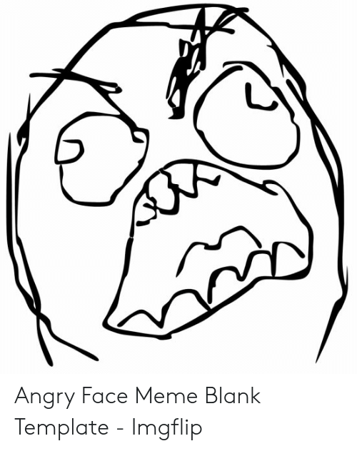 25 Best Memes About Angry Face Meme Angry Face Memes