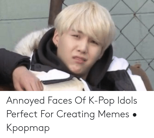 annoyed faces of k pop idols perfect for creating memes %E2%80%A2 52085484