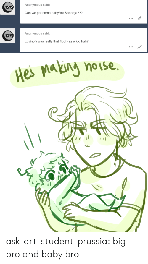 Huh, Target, and Tumblr: Anonymous said:  Can we get some baby/tot Seborga???  Anonymous said:  Lovino's was really that floofy as a kid huh?   Hes Maliny nouse ask-art-student-prussia:  big bro and baby bro