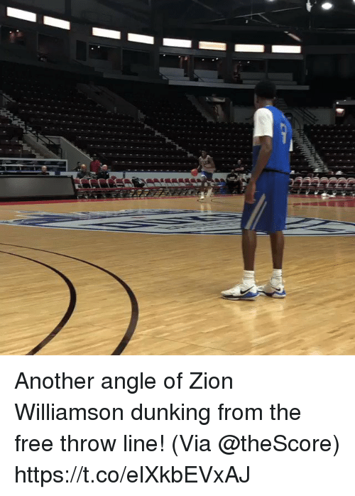 Memes, Free, and 🤖: Another angle of Zion Williamson dunking from the free throw line!   (Via @theScore)  https://t.co/elXkbEVxAJ