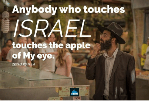 Apple, Memes, and 🤖: Anybody who touches  SRAEL  touches the apple  of My eye  ZECHARIAH 2:8