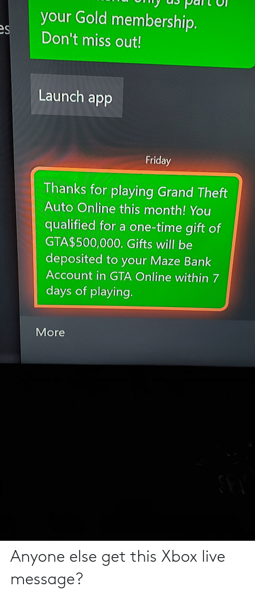 xbox live: Anyone else get this Xbox live message?