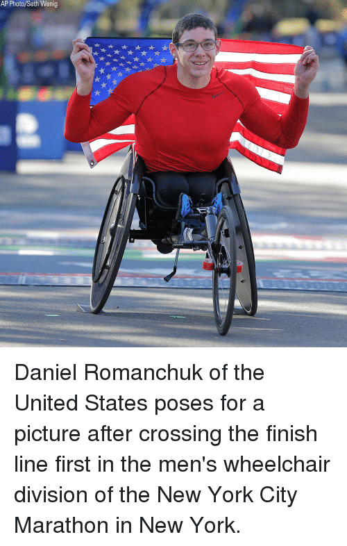 Finish Line, Memes, and New York: AP Photo/Seth Wenig Daniel Romanchuk of the United States poses for a picture after crossing the finish line first in the men's wheelchair division of the New York City Marathon in New York.