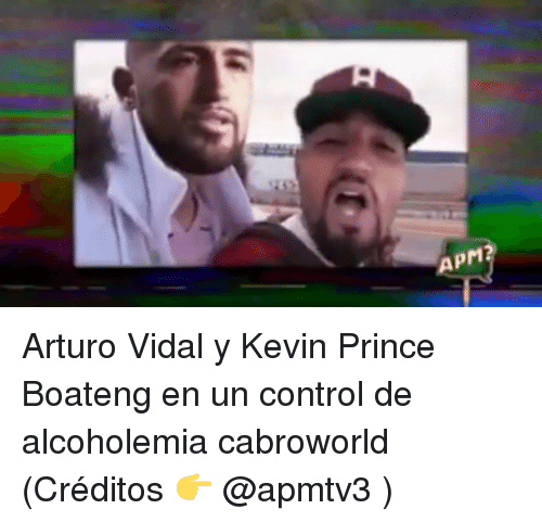 Prince, Control, and Kevin-Prince Boateng: APM Arturo Vidal y Kevin Prince Boateng en un control de alcoholemia cabroworld (Créditos 👉 @apmtv3 )