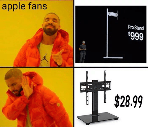 Apple, Memes, and Pro: apple fans  Pro Stand  $999  $28.99