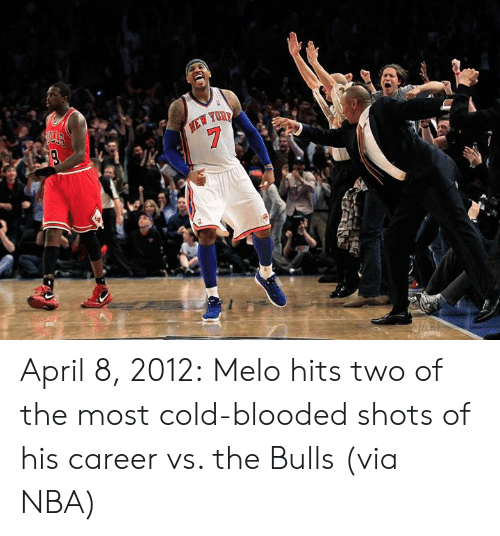 cold blooded: April 8, 2012:  Melo hits two of the most cold-blooded shots of his career vs. the Bulls (via NBA)