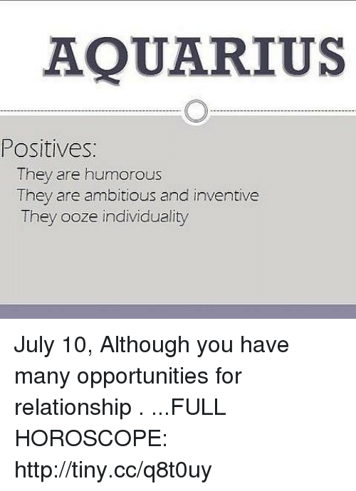 AQUARIUS Positives They Are Humorous They Are Ambitious and