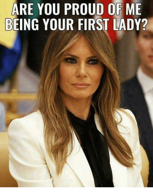Proud, First, and You: ARE YOU PROUD OF ME  BEING YOUR FIRST LADY?