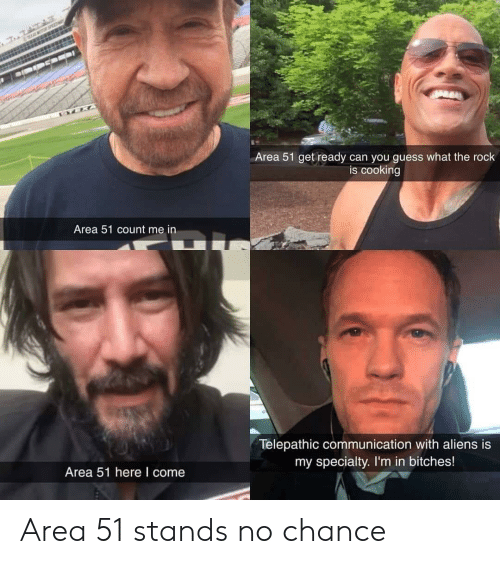 Area 51 Get Ready Can You Guess What the Rock Is Cooking
