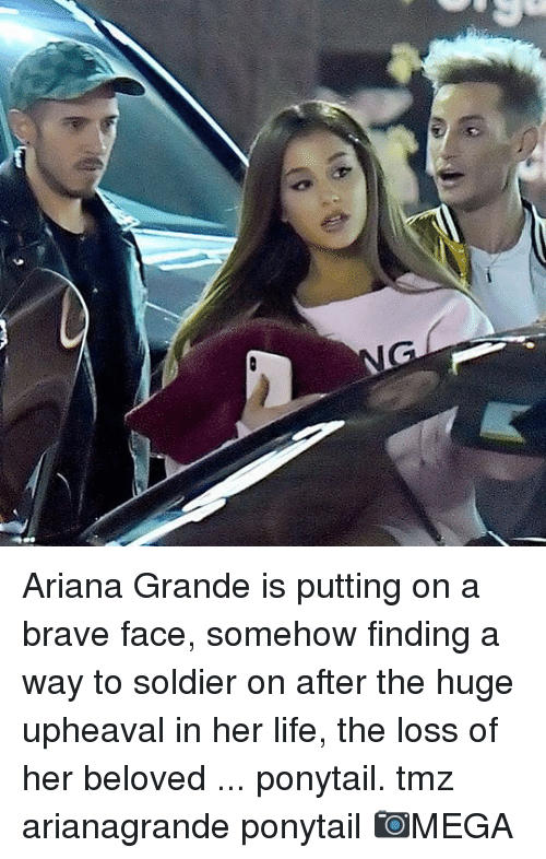 Ariana Grande, Life, and Memes: Ariana Grande is putting on a brave face, somehow finding a way to soldier on after the huge upheaval in her life, the loss of her beloved ... ponytail. tmz arianagrande ponytail 📷MEGA