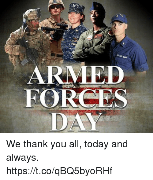 Memes, Thank You, and Today: ARMMED  FORCES We thank you all, today and always. https://t.co/qBQ5byoRHf