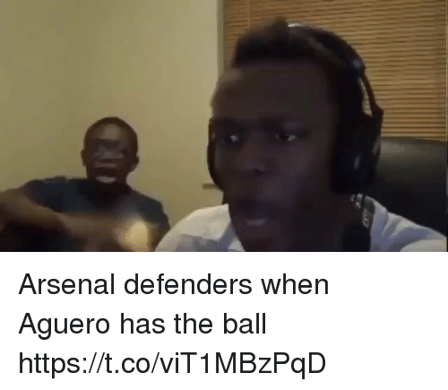 Arsenal, Memes, and 🤖: Arsenal defenders when Aguero has the ball  https://t.co/viT1MBzPqD