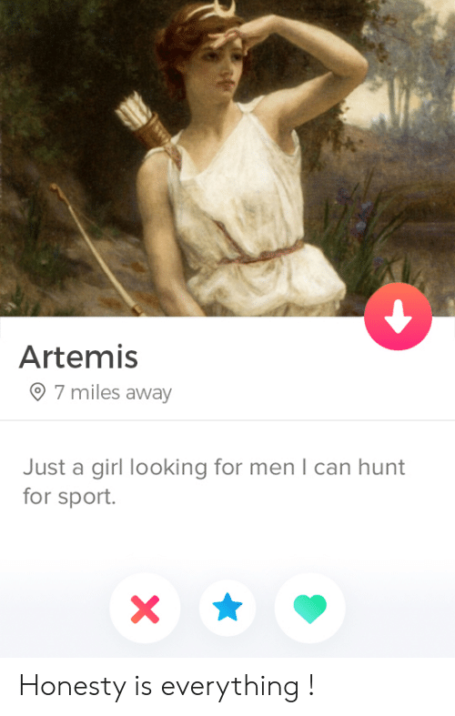 For Sport: Artemis  7 miles away  Just a girl looking for men I can hunt  for sport.  X Honesty is everything !