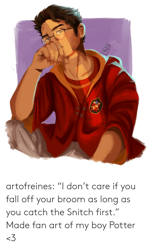 "My Boy: artofreines: ""I don't care if you fall off your broom as long as you catch the Snitch first.""   Made fan art of my boy Potter <3"