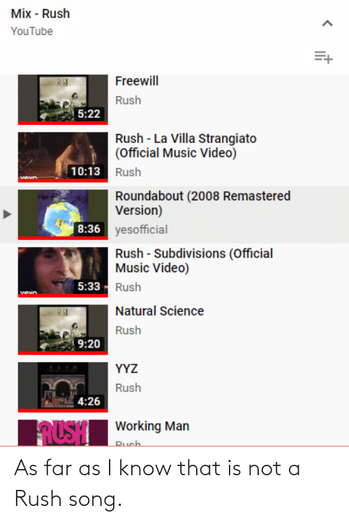 Rush: As far as I know that is not a Rush song.