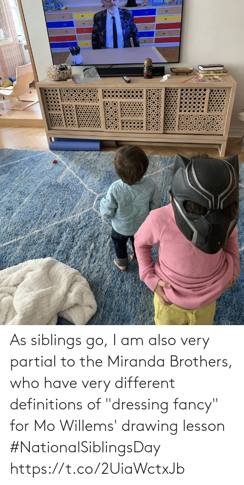 "Memes, Fancy, and 🤖: As siblings go, I am also very partial to the Miranda Brothers, who have very different definitions of ""dressing fancy"" for Mo Willems' drawing lesson #NationalSiblingsDay https://t.co/2UiaWctxJb"