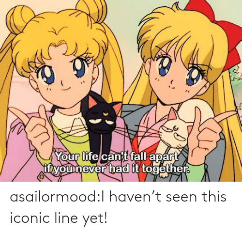 haven: asailormood:I haven't seen this iconic line yet!