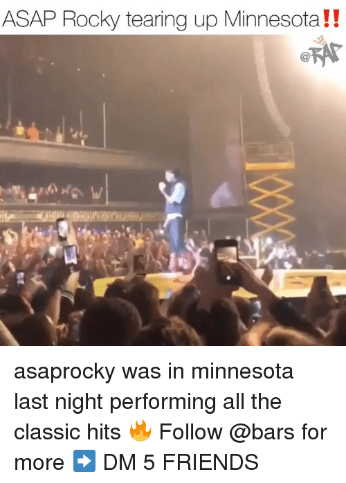 Asap Rocky: ASAP Rocky tearing up Minnesota!! asaprocky was in minnesota last night performing all the classic hits 🔥 Follow @bars for more ➡️ DM 5 FRIENDS