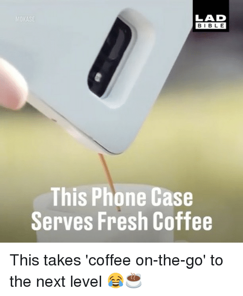 Fresh, Memes, and Phone: ASE  BIBLE  This Phone Case  Serves Fresh Coffee This takes 'coffee on-the-go' to the next level 😂☕️