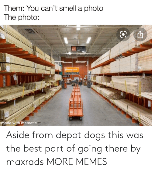 aside: Aside from depot dogs this was the best part of going there by maxrads MORE MEMES