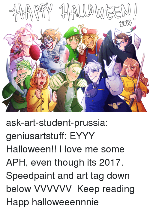 Halloween, Love, and Target: ask-art-student-prussia:  geniusartstuff: EYYY Halloween!! I love me some APH, even though its 2017. Speedpaint and art tag down below VVVVVV Keep reading  Happ halloweeennnie
