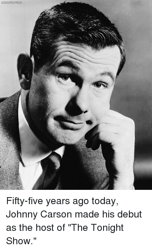 "Memes, Today, and 🤖: ASSOCIATED PRESS Fifty-five years ago today, Johnny Carson made his debut as the host of ""The Tonight Show."""