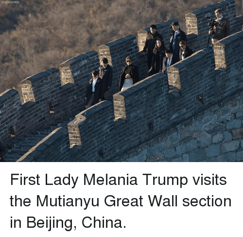 Beijing: ASSOCIATED PRESS First Lady Melania Trump visits the Mutianyu Great Wall section in Beijing, China.