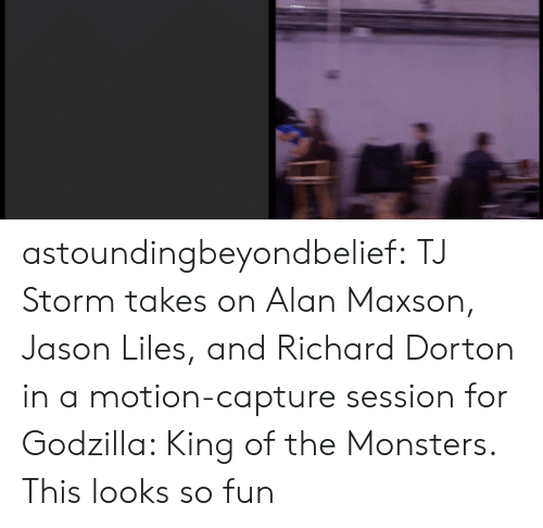 Godzilla: astoundingbeyondbelief:  TJ Storm takes on Alan Maxson, Jason Liles, and Richard Dorton in a motion-capture session for Godzilla: King of the Monsters.  This looks so fun