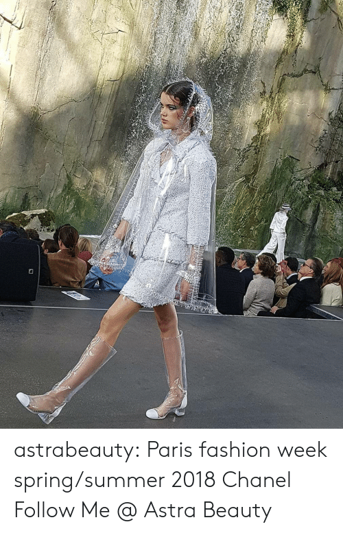 Fashion, Tumblr, and Summer: astrabeauty: Paris fashion week spring/summer 2018 Chanel Follow Me @ Astra Beauty