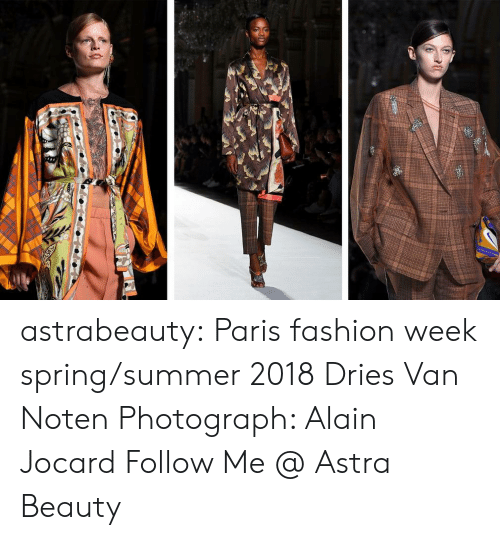 Fashion, Tumblr, and Summer: astrabeauty: Paris fashion week spring/summer 2018 Dries Van Noten Photograph: Alain Jocard Follow Me @ Astra Beauty