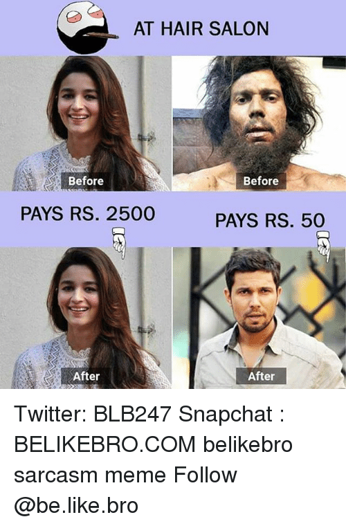At Hair Salon Before Before Pays Rs 2500 Pays Rs 50 After