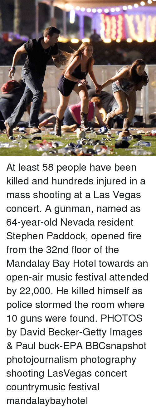 Fire, Guns, and Memes: At least 58 people have been killed and hundreds injured in a mass shooting at a Las Vegas concert. A gunman, named as 64-year-old Nevada resident Stephen Paddock, opened fire from the 32nd floor of the Mandalay Bay Hotel towards an open-air music festival attended by 22,000. He killed himself as police stormed the room where 10 guns were found. PHOTOS by David Becker-Getty Images & Paul buck-EPA BBCsnapshot photojournalism photography shooting LasVegas concert countrymusic festival mandalaybayhotel