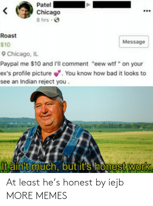 Least: At least he's honest by iejb MORE MEMES