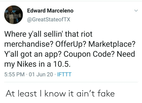 fake: At least I know it ain't fake