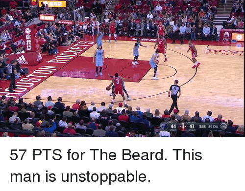 Beard, At&t, and Man: AT&T  44  43 3:33:14 2NDe 57 PTS for The Beard. This man is unstoppable.