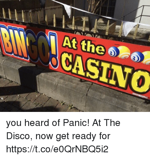 Casino, Panic at the Disco, and Disco: At the CASINO you heard of Panic! At The Disco, now get ready for https://t.co/e0QrNBQ5i2
