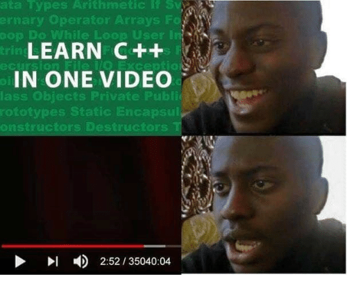 Video, Private, and One: ata types Arithmetic lf Sv  ernary Operator Arrays Fo  op Do Wh  le Loop User In  LEARN C++  IN ONE VIDEO  lass Objects Private Publi  rototypes Static Encaps  onstructors Destructors  ▶  4)  2:52 / 35040:04