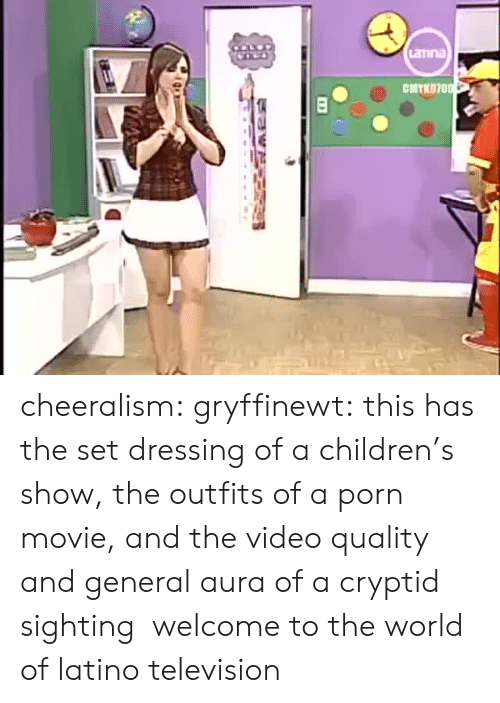 Children, Tumblr, and Blog: aTina  CMYK070 cheeralism:  gryffinewt:  this has the set dressing of a children's show, the outfits of a porn movie, and the video quality and general aura of a cryptid sighting  welcome to the world of latino television