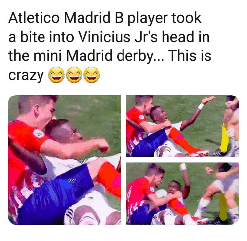 Head, Memes, and Atletico: Atletico Madrid B player took  a bite into Vinicius Jr's head in  the mini Madrid derby... This is