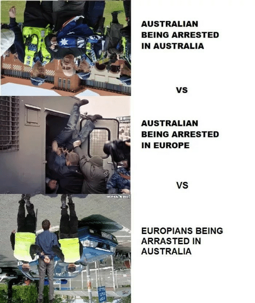 Australia, Europe, and Australian: AUSTRALIAN  BEING ARRESTED  IN AUSTRALIA  VS  AUSTRALIAN  BEING ARRESTED  IN EUROPE  VS  EUROPIANS BEING  ARRASTED IN  AUSTRALIA