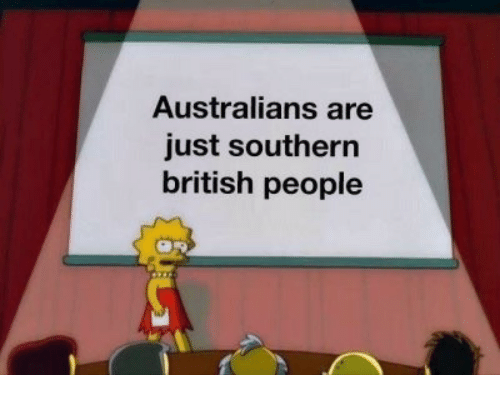 British, People, and Just: Australians are  just southern  british people