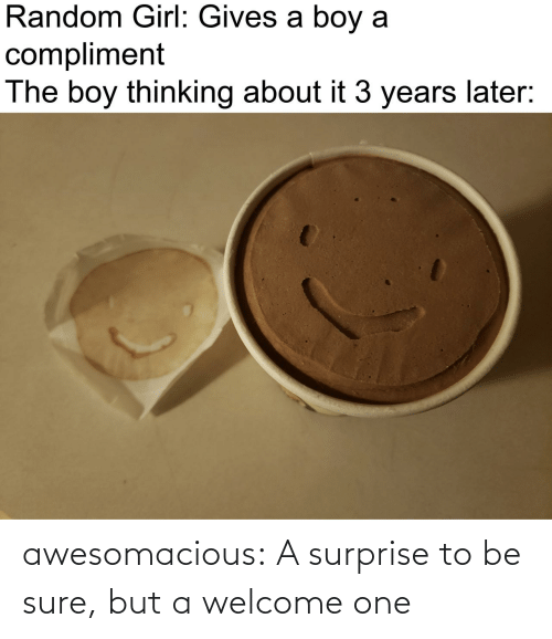 surprise: awesomacious:  A surprise to be sure, but a welcome one