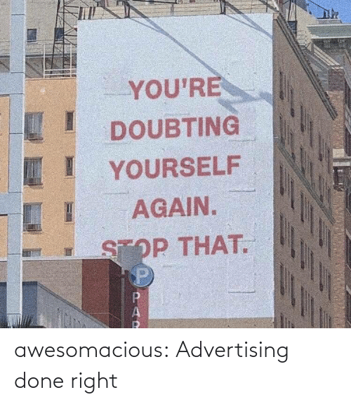 done: awesomacious:  Advertising done right