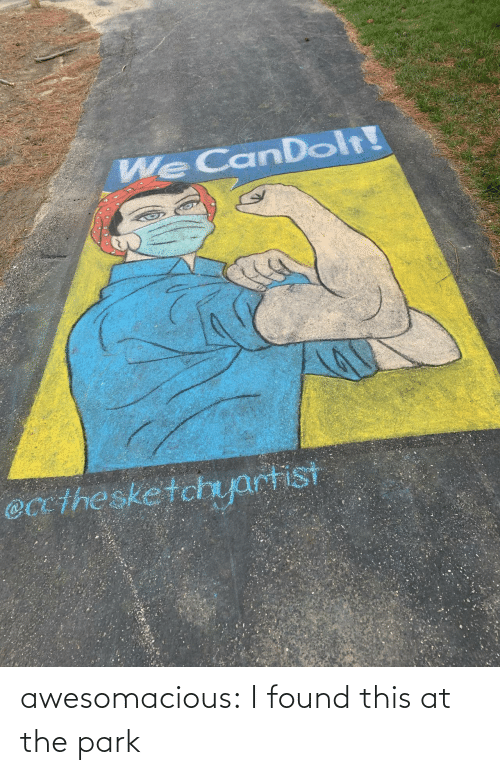 park: awesomacious:  I found this at the park