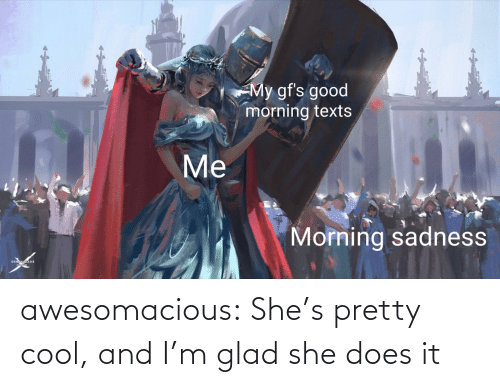 shes: awesomacious:  She's pretty cool, and I'm glad she does it