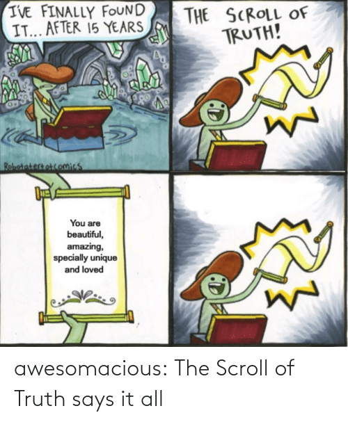 Truth: awesomacious:  The Scroll of Truth says it all