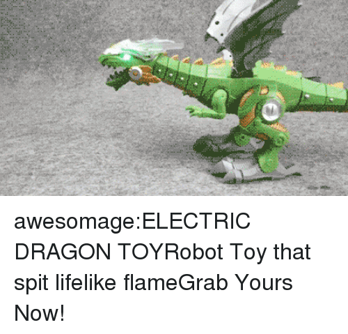 Children, Dinosaur, and Tumblr: awesomage:ELECTRIC DRAGON TOYRobot Toy that spit lifelike flameGrab Yours Now!