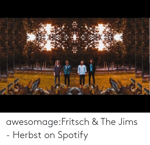 open: awesomage:Fritsch & The Jims - Herbst on Spotify