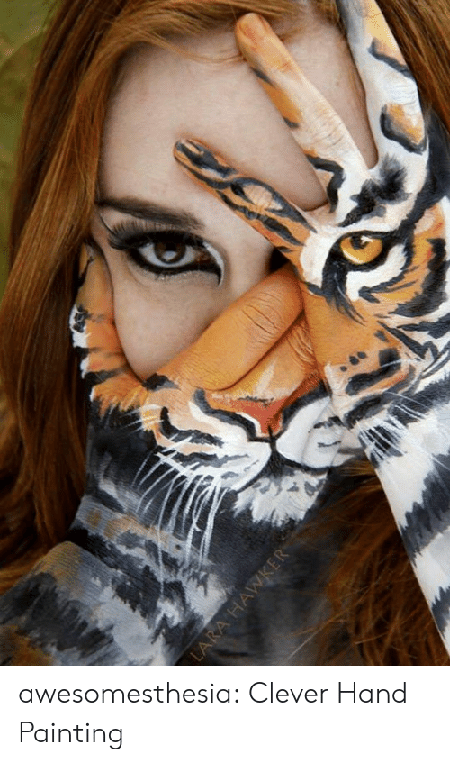 Tumblr, Blog, and Com: awesomesthesia:  Clever Hand Painting