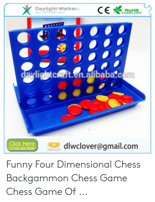 Click, Funny, and Chess: ayligtcten.atibaba.com  Inm  Click Here  零dlwclover@gmail.com Funny Four Dimensional Chess Backgammon Chess Game Chess Game Of ...
